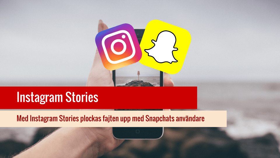 Instagram Stories tar upp kampen mot Snapchat